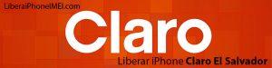 Liberar iPhone Claro El Salvador