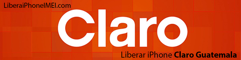 Liberar iPhone Claro Guatemala